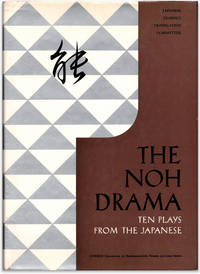 The Noh Drama: Ten Plays from the Japanese. Selected and translated by the special Noh Committee, Japanese Classics Translation Committee, Nippon Gakujutsu Shinkokai.