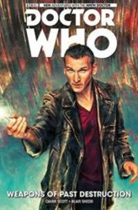 image of Doctor Who: The Ninth Doctor Volume 1 - Weapons of Past Destruction