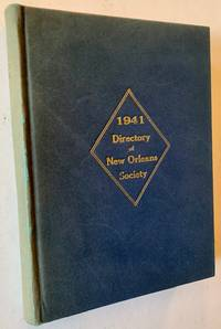"1940-1941 Directory of New Orleans Society (""The Blue Book of New Orleans--A Reference Directory of the Elite Society of New Orleans"")"