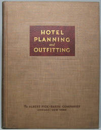 Hotel Planning and Outfitting: Commercial, Residential, Recreational
