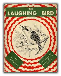 The Laughing Bird. Pictures by Anne Marie Jauss