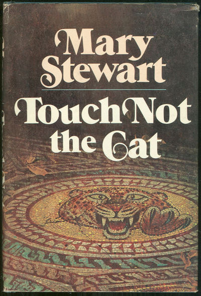TOUCH NOT THE CAT, Stewart, Mary