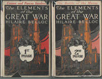 Elements of the Great War:  The First Phase (Causes and Forces Involved)  / The Second Phase:  The Battle of the Marne (two volumes)