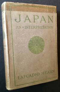 Japan: An Attempt at Interpretation (In Dustjacket)