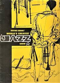 IRVING GRANZ' WORLD'S GREATEST JAZZ SHOW:  Featuring Ella Fitzgerald, Count Basie and his Orchestra, Stan Kenton and his Orchestra, Oscar Peterson, Cannonball Adderley & his Quintet, Stan Getz & his Quartet, plus the Tommy Flanagan Trio.  Souvenir program