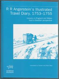 image of R.R. Angerstein's Illustrated Travel Diary, 1753-1755: Industry in England and Wales from a Swedish perspective