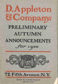 D. APPLETON & COMPANY'S PRELIMINARY AUTUMN ANNOUNCEMENTS FOR 1900