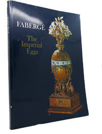 FABERGE THE IMPERIAL EGGS