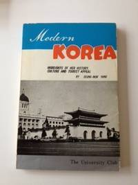 Modern Korea  Highlights of Her History, Culture and Tourist Appeal