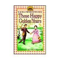 image of These Happy Golden Years (Little House (HarperTrophy))