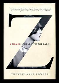 image of Z: A Novel of Zelda Fitzgerald