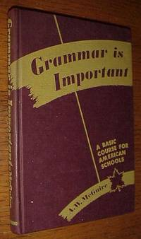 Grammar is Important: a Basic Course for American Schools