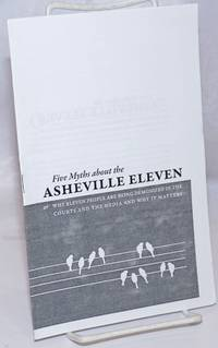 image of Five myths about the Asheville Eleven, or, why eleven people are being demonized in the courts and the media and why it matters