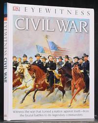 Eyewitness: Civil War by  John Stanchak - Hardcover - Reprint.  - 2015 - from Schroeder's Book Haven (SKU: E1448)