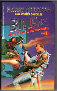 image of Bill, the Galactic Hero, Vol. 2: On the Planet of Bottled Brains