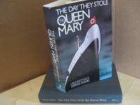 The Day They Stole the Queen Mary