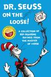 image of Dr. Seuss on the Loose (Dr. Seuss)