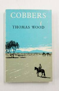 image of Cobbers A Personal Record of a Journey from Suffolk, in England, to Australia, Tasmania and some of the Reefs and Islands in the Coral Sea, made in the years 1930, 1931, and 1932