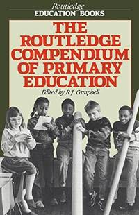 The Routledge Compendium of Primary Education