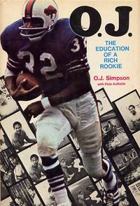 O.J. The Education Of A Rich Rookie