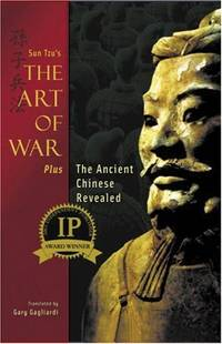 The Art of War: Plus the Ancient Chinese Revealed