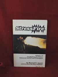 StressFire; Volume I of Gun Fighting For Police