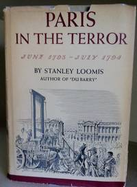 Paris In The Terror: June 1793 - July 1794