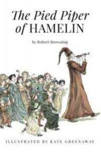image of The Pied Piper of Hamelin: Illustrated