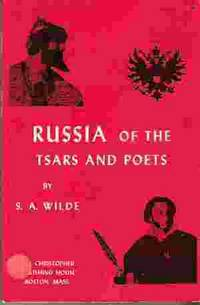 RUSSIA OF THE TSARS AND POETS