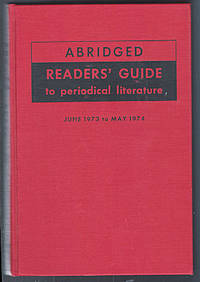 Abridged Readers' Guide to Periodical Literature, June 1973 to May 1974