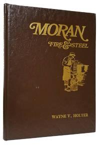 image of Moran: Fire & Steel