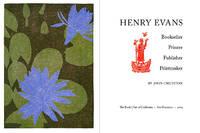 Henry Evans, Bookseller, Printer, Publisher, Printmaker