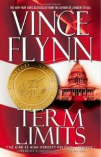 Term Limits by Vince Flynn - 1999-04-05 - from Books Express (SKU: 0671023187q)