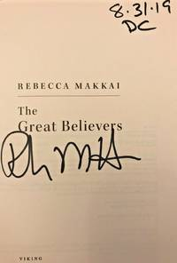 THE GREAT BELIEVERS (SIGNED, DATED & NYC)