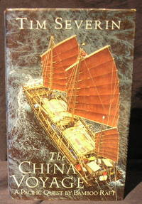 image of The China Voyage :a Pacific Quest By Bamboo Raft