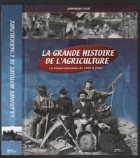 image of La grande histoire de l'agriculture