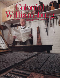 Colonial Williamsburg (Vol XXXIII, No. 3, Autumn 2011) by  Dennis (editor) Montgomery - Paperback - 2011 - from Diatrope Books and Biblio.com