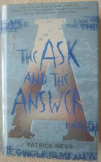 The Ask and the Answer: Chaos Walking Book Two (Signed)