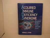 Acquired Immune Deficiency Syndrome: Biological, Medical, Social, and Legal Issues