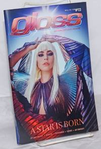 image of Gloss Magazine: year #16, issue #23, November 9-22, 2018: A Star is Born