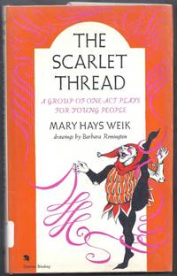 The Scarlet Thread.  A Group of One-Act Plays for Young People