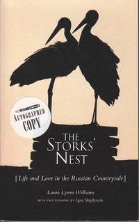 image of The Stork's Nest [Life and Love in the Russian Countryside  -  SIGNED, 1st Edition