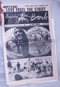 image of Berkeley Barb: vol. 6, #10 (9?) (#133) March 1-7, 1968: Happy H'Ash; Love Frees the Street