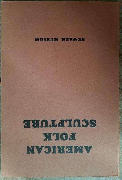 Newark, NJ: The Newark Museum, 1931. Softbound. VG (may exhibit light wear, may have label & few mar...