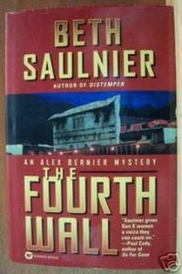 THE FOURTH WALL An Alex Bernier Mystery