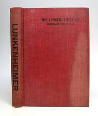 1906 Illustrated Catalogue and Price List. The Lunkenheimer Co. Largest Manufactures of High Grade Engineering Specialties in the World