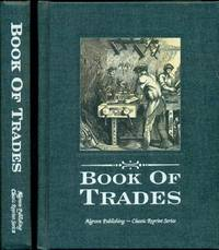 THE BOY'S BOOK OF TRADES - and the Tools Used in Them