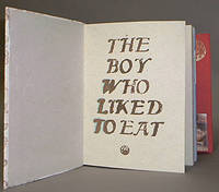 The Boy Who Liked to Eat.