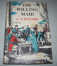 The Willing Maid: A Novel