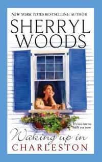 Waking up in Charleston by Sherryl Woods - Paperback - 2006 - from ThriftBooks and Biblio.com